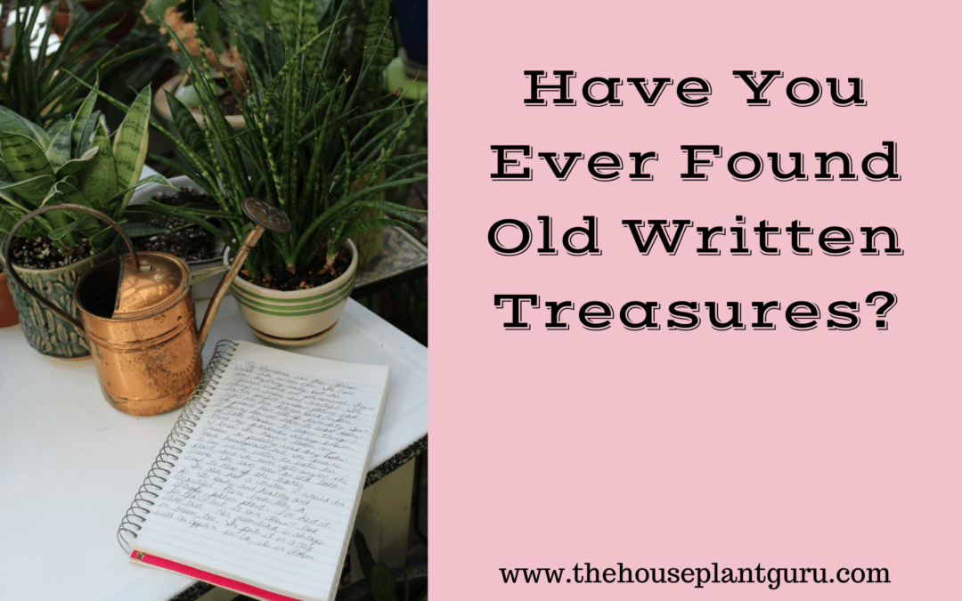 Have You Ever Found Old Written Treasures?
